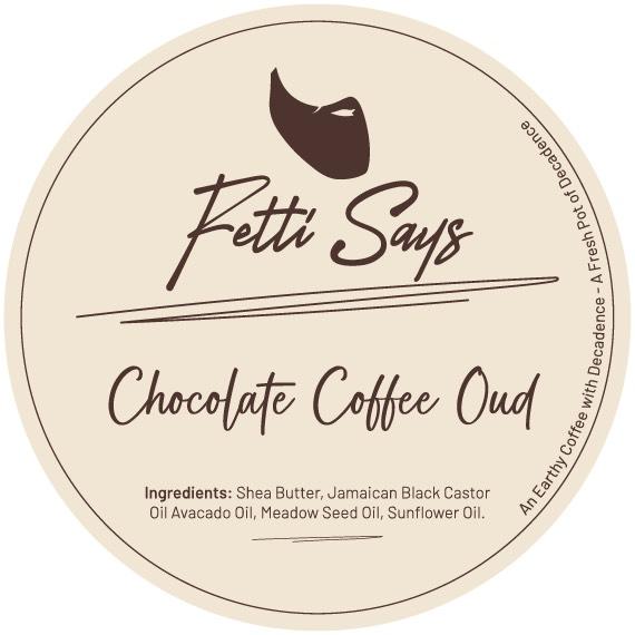 Fetti Says Chocolate Coffee Oud Beard Butter